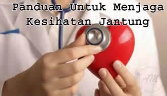 panduan  menjaga kesihatan jantung  misuari