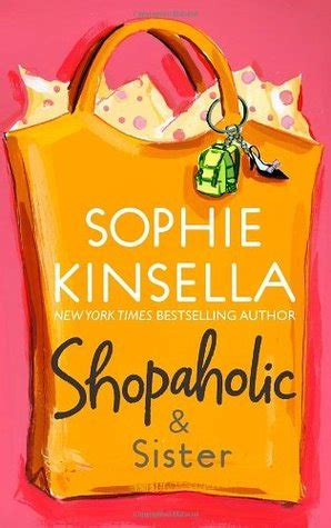 shopaholic sister shopaholic shopaholic sister shopaholic 4 by sophie kinsella reviews discussion bookclubs lists