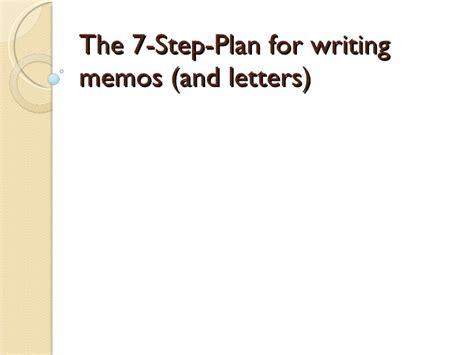 Memo Writing Steps The 7 Step Plan For Writing Memos