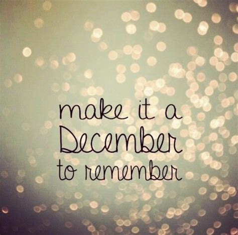 december  remember quotes quote december december quotes  december  december