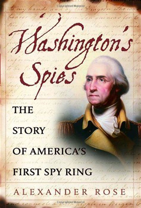 the culper ring a captivating guide to george washington s ring and its impact on the american revolution books 25 best ideas about george washington revolutionary war