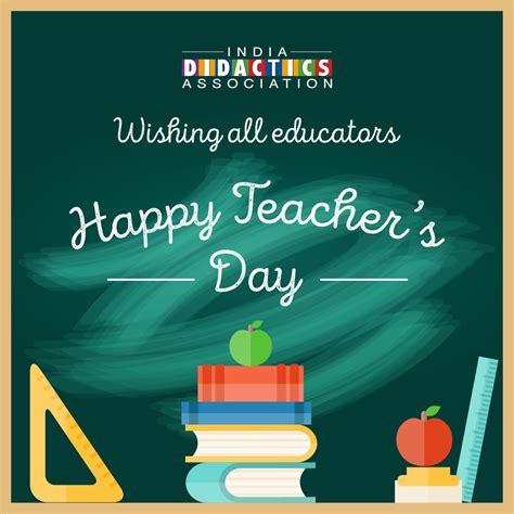 teachers day wishing all educators a happy teacher s day india