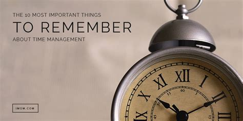 important   remember  time management imom
