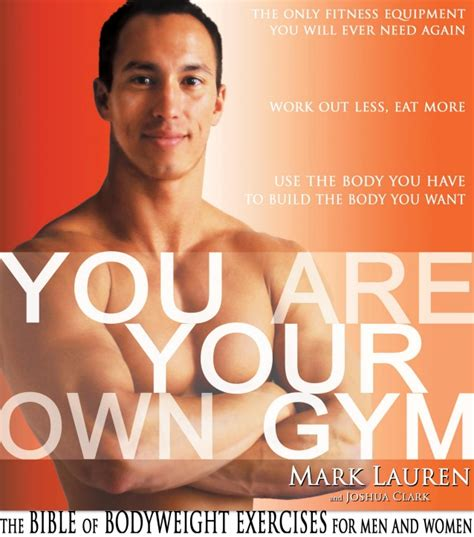 you are your own the bible of bodyweight exercises for