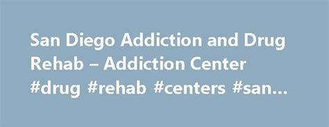 Best Detox Centers In San Diego by 25 Best Behavioral Health Services Ideas On