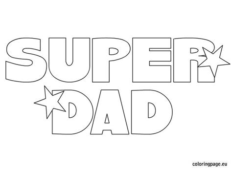 super dad coloring page father s day pinterest