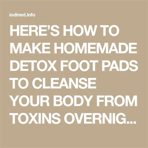 How To Make Detox Pads by Best 25 Foot Pads Ideas On Detox Foot Baths