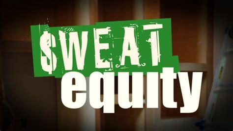 sweat equity sweat equity diy