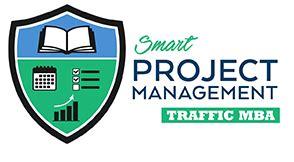 Traffic Mba by Ezra Firestone Traffic Mba Smart Project Management