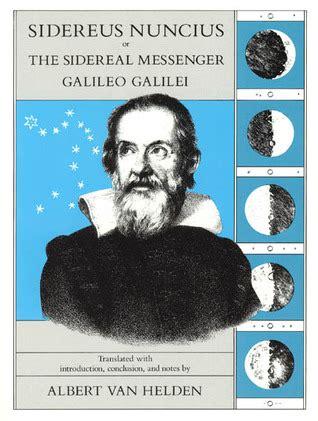 galileo galilei biography book sidereus nuncius or the sidereal messenger by galileo galilei
