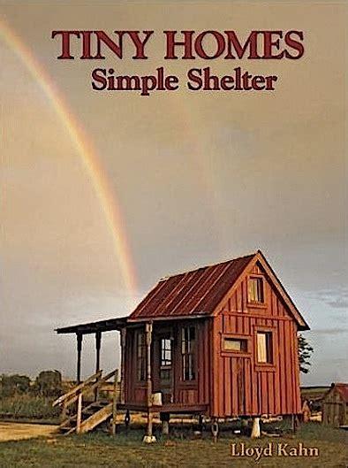 tiny homes simple shelter tiny homes simple shelter
