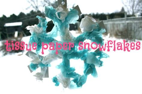 How To Make Tissue Paper Snowflakes - tissue paper snowflakes for to make happy hooligans