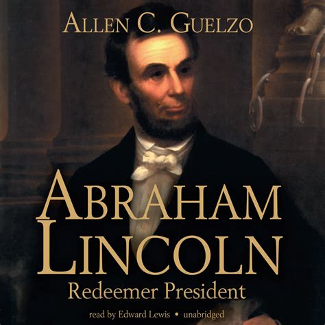 abraham lincoln biography audiobook download abraham lincoln audiobook by allen c guelzo read