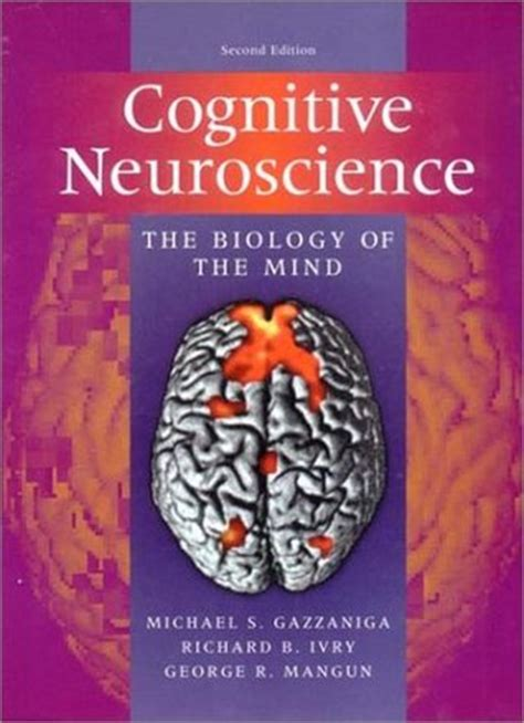 b07hyyggt1 les neurosciences cognitives dans la cognitive neuroscience by michael s gazzaniga reviews