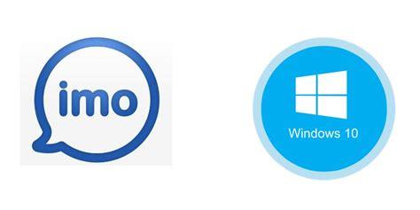 imo windows 10 download imo скачать для windows 7