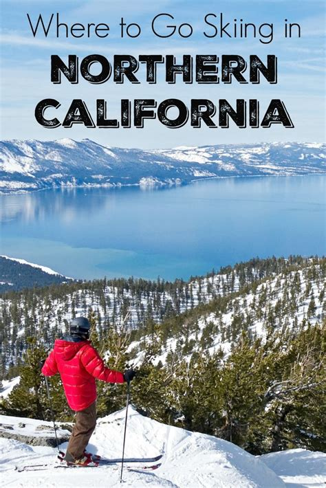 where to go skiing in northern california resorts