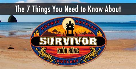 32 things you need to know about contemporary living room survivor 2016 season 32 kaoh rong preview podcast cast