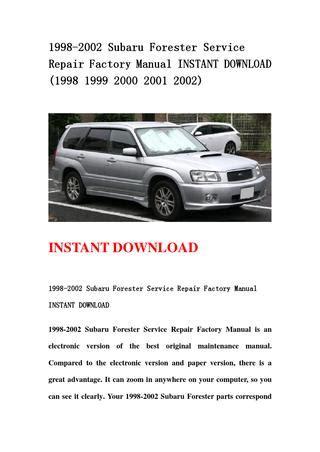 service repair manual free download 2000 subaru forester transmission control 1998 2002 subaru forester service repair factory manual instant download 1998 1999 2000 2001
