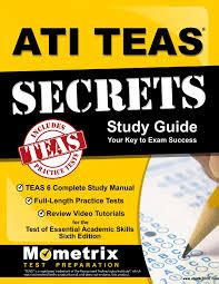 ati teas study manual sixth edition teas 6 test study guide practice test questions 6th edition book for the test of essential academic skills books ati teas secrets study guide teas 6 complete