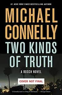 two kinds of truth a harry bosch novel ebook michael