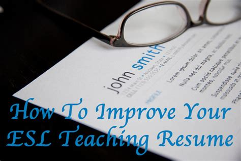 how to improve your resume how to improve your esl teaching r 233 sum 233