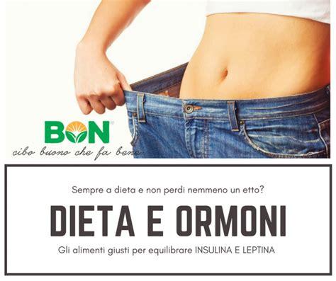 alimenti magri dieta e ormoni tornare magri riequilibrando insulina e