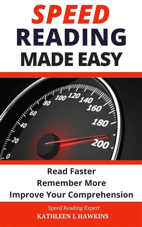 speed reading comprehensive beginner s guide to effective speed reading volume 1 books speed reading made easy
