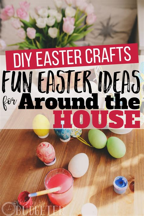 diy spring projects diy easter crafts fun easter ideas for around the house