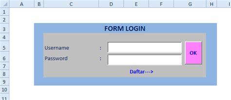 membuat form login excel excelheru membuat form login untuk membatasi akses data