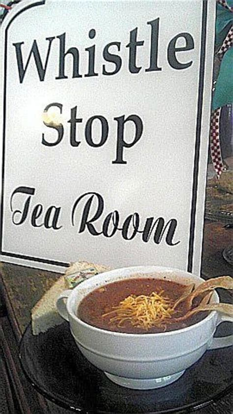 Whistle Stop Tea Room by Chicken Tortilla Soup At The Whistle Stop Tea Room In