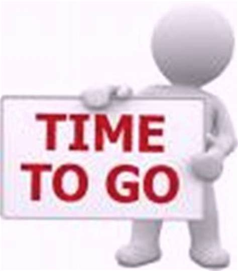 go to video when it is time to go you really have no choice