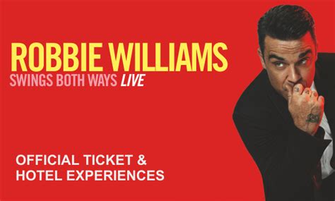 robbie williams swings both ways live robbie williams tickets tour 2015