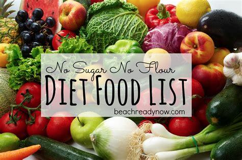 Sugar And Flour Detox by No Sugar No Flour Diet Food List Ready Now