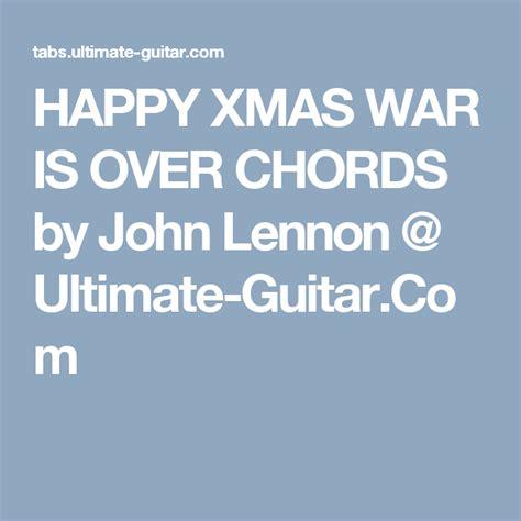 john lennon happy xmas war   chords happy xmas