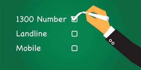 landline number for mobile choosing among landline mobile or 1300 numbers for