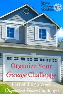 home storage solutions 101 organized home how to organize your garage step by step