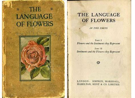 Garden Of Dictionary The Secret Language Of Flowers Garden Valentines