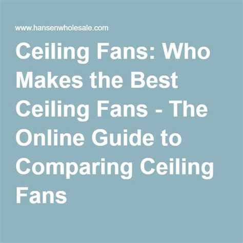 who makes the best ceiling fans best 25 best ceiling fans ideas on farmhouse