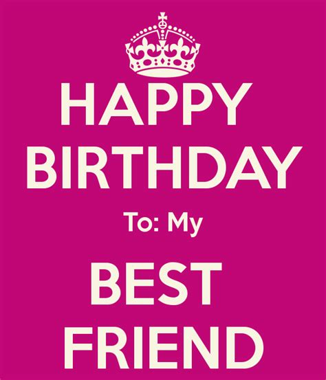 Happy Birthday Best Friend Quote Happy Birthday To My Best Friend Quotes Quotesgram