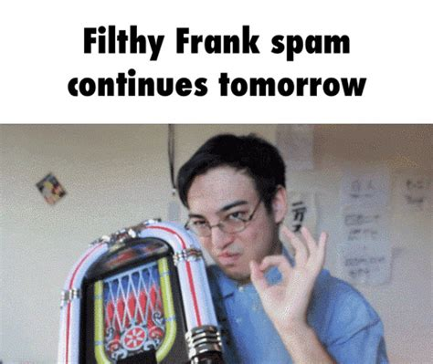 Filthy Memes - filthy frank memes image memes at relatably com