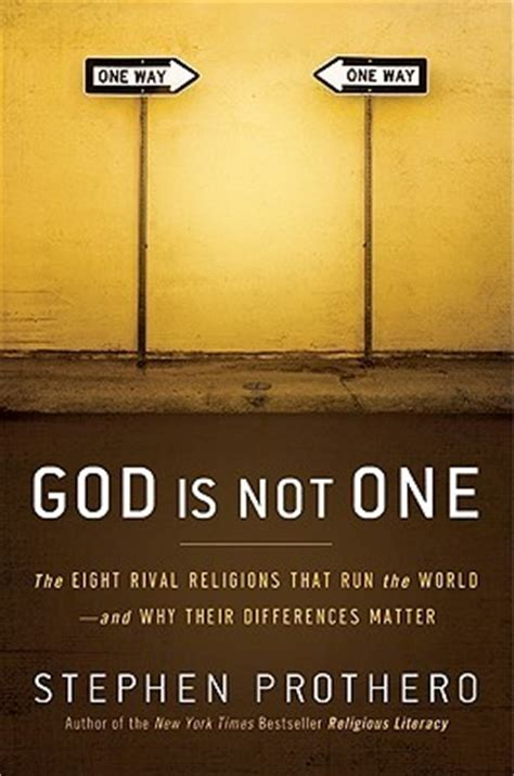 god is not one the eight rival religions that run the
