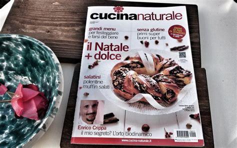 rivista cucina naturale in edicola cucina naturale di dicembre agoranews