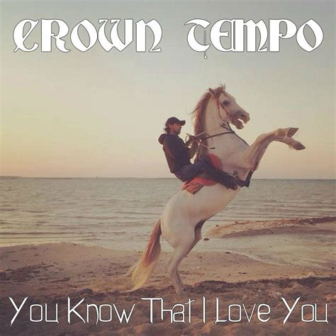 i love you album songs mp3 you know that i love you crown tempo mp3 buy full tracklist