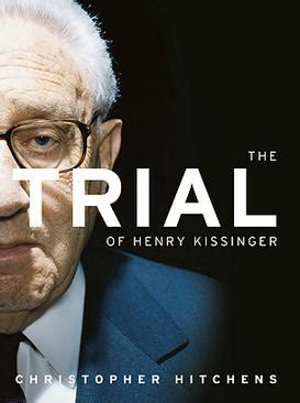 the trial of henry the trial of henry kissinger wikipedia