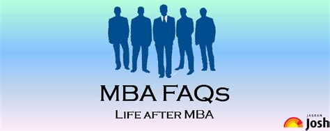 Mba Faq by Mba Faqs After Mba