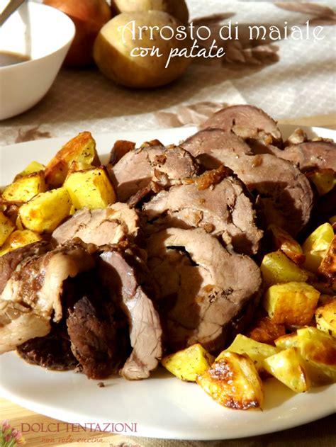 come cucinare l arrosto di maiale arrosto di maiale con patate dolci tentazioni