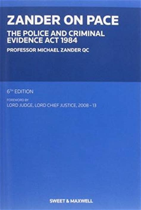 police and criminal evidence act 1984 section ix the police and criminal evidence act 1984 professor