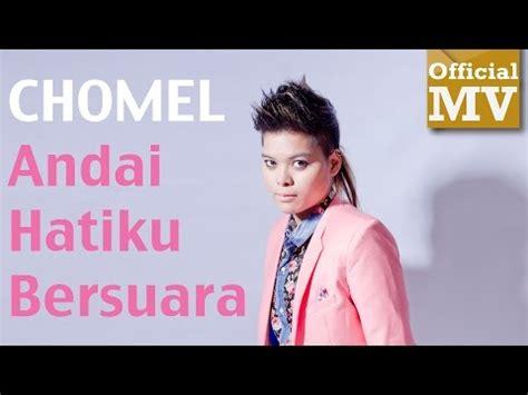 download mp3 free gudang lagu chomel download lagu chomel andai jodoh s mp3 4 5 mb