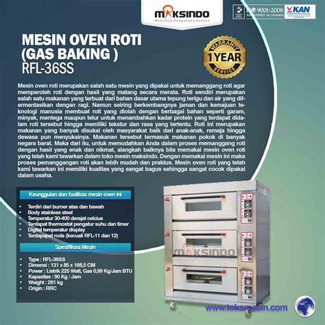 Oven Gas Dengan Pengatur Suhu jual mesin oven roti gas 6 loyang mks rs36 di surabaya