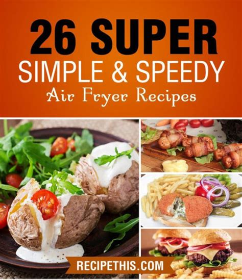 air fryer cookbook 500 easy recipes for healthy free living books air fryer cooking 26 simple speedy air fryer